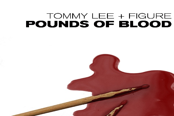Pounds of Blood – Tommy Lee + Figure