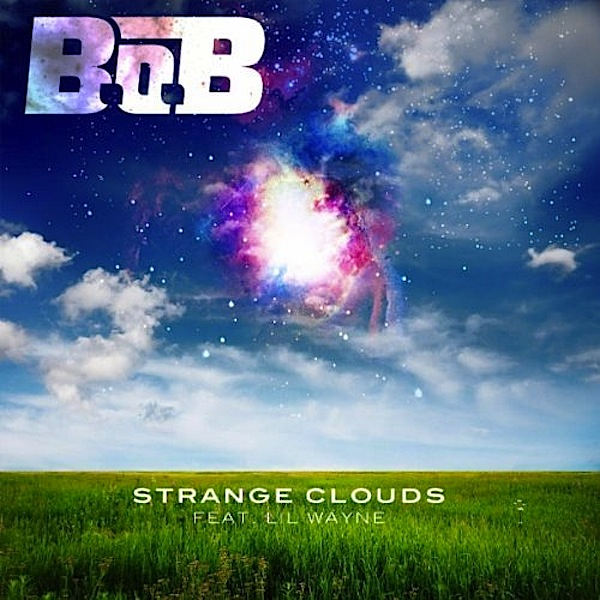 Strange Clouds (Dubsective's Re-Lick) – B.o.B ft. Lil Wayne