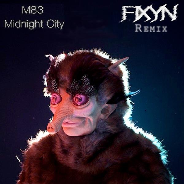 M83 – Midnight City (FIXYN Remix)
