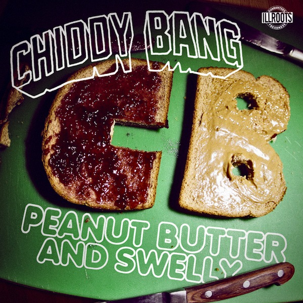 Peanut Butter and Swelly – Chiddy Bang