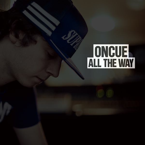 All The Way – OnCue