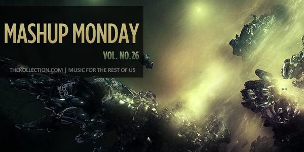 Mashup Monday No. 26