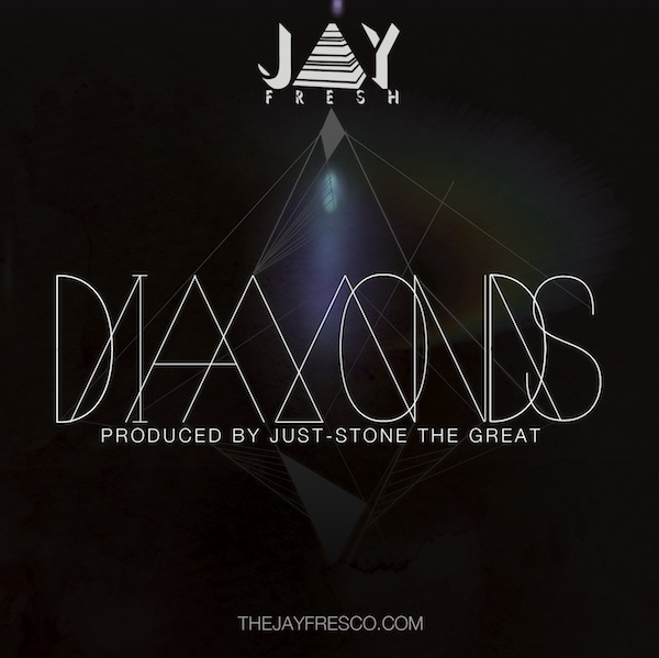 Diamonds – Jay Fresh