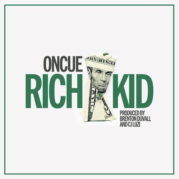 Rich Kid – OnCue (prod. Brenton Duvall & CJ Luzi)