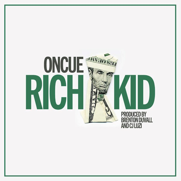 Rich Kid (Video) – OnCue (prod. by Brenton Duvall & CJ Luzi)