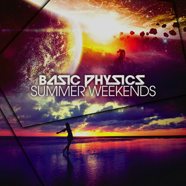 Summer Weekends – Basic Physics Bootleg