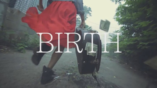 Birth – The Dean's List Video