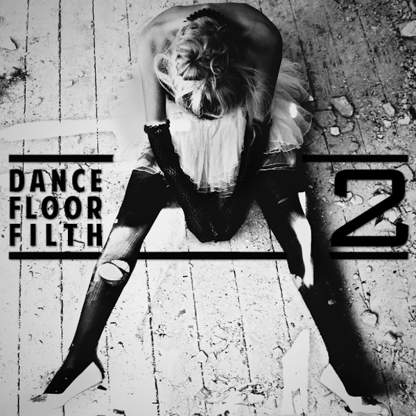 Dance Floor Filth 2 – 3LAU