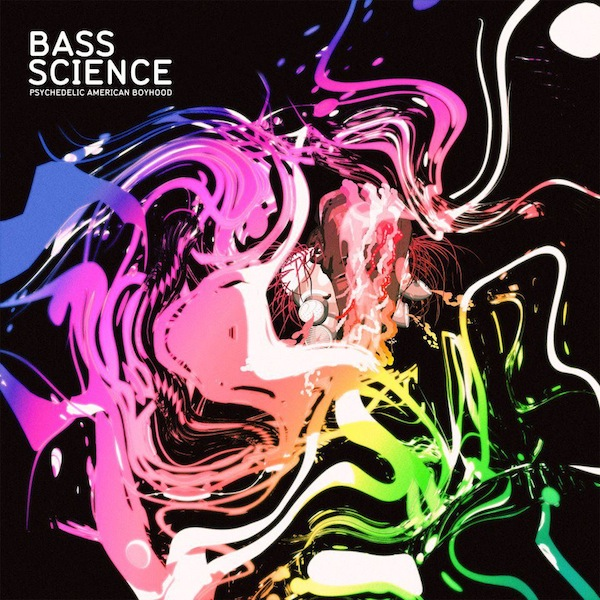 Psychedelic American Boyhood [EP] – Bass Science