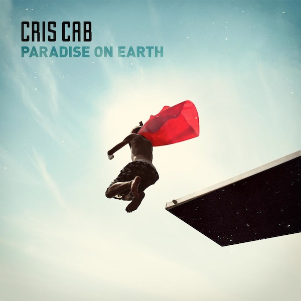 Paradise (On Earth) – Cris Cab