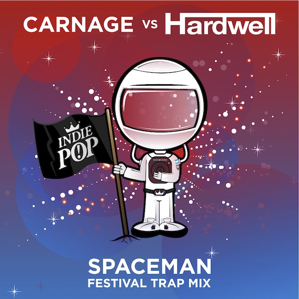 Spaceman (Carnage Festival Trap Remix) – Hardwell