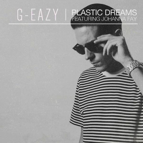 Plastic Dreams – G-Eazy Video