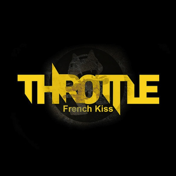 French Kiss – Throttle