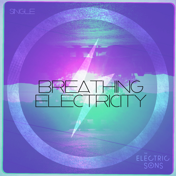 Breathing Electricity – The Electric Sons [Exclusive Premiere]