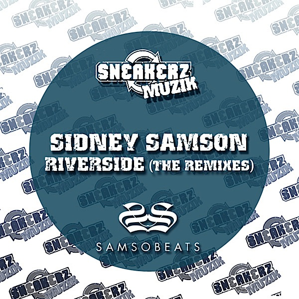Sidney Samson - Riverside (Original Mix)