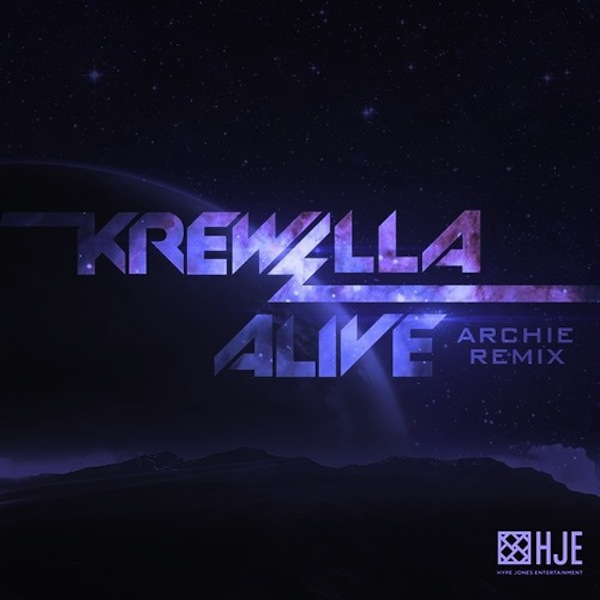 Alive (Archie Remix) &#8211; Krewella