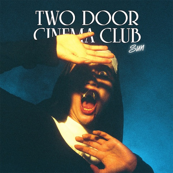 Sun (Gildas Kitsun Club Night Remix) &#8211; Two Door Cinema Club