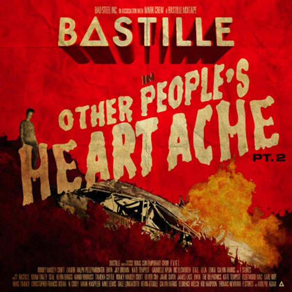 Other People's Heartache Pt. 2 (Mixtape) – Bastille