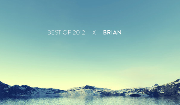 Brian's Top 10 of 2012