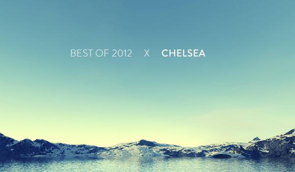 Chelsea's Top 10 of 2012