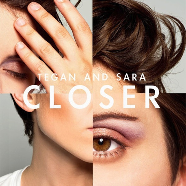 Closer (The Knocks Remix) – Tegan and Sara