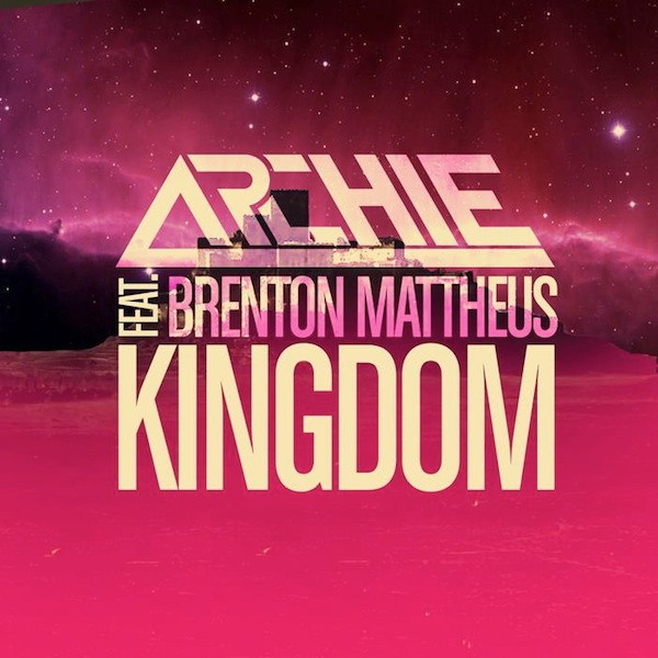 Kingdom – Archie ft. Brenton Mattheus