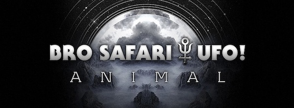 Animal LP – Bro Safari & UFO!