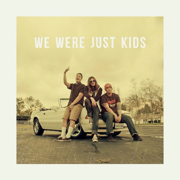 We Were Just Kids (Video) – Radical Something