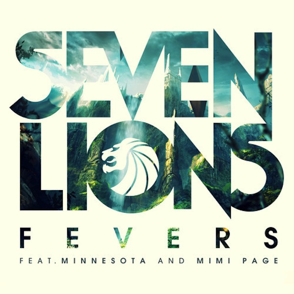 Fevers ft. Minnesota and Mimi Page – Seven Lions