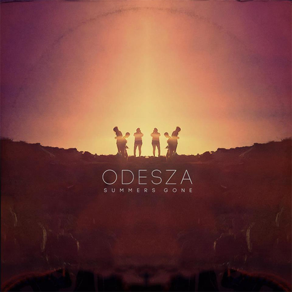 Summer's Gone EP – ODESZA