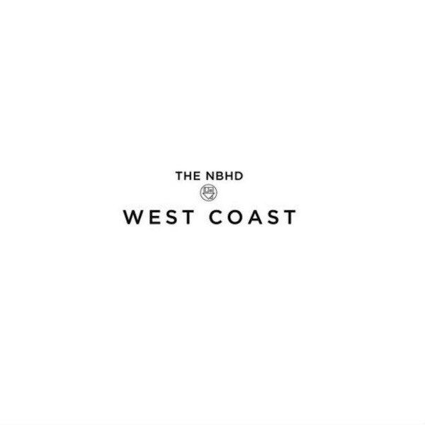 West Coast – The Neighbourhood