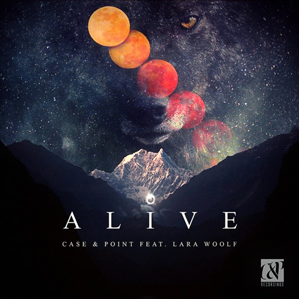 Alive ft. Lara Woolf – Case & Point