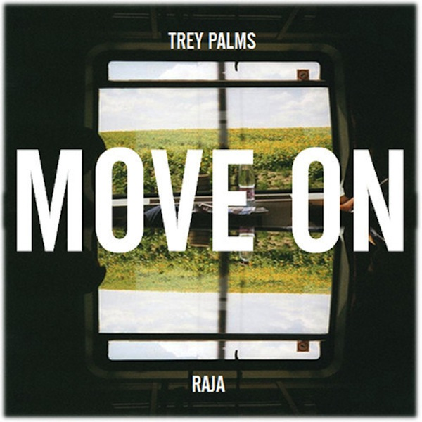 Move On – Trey Palms