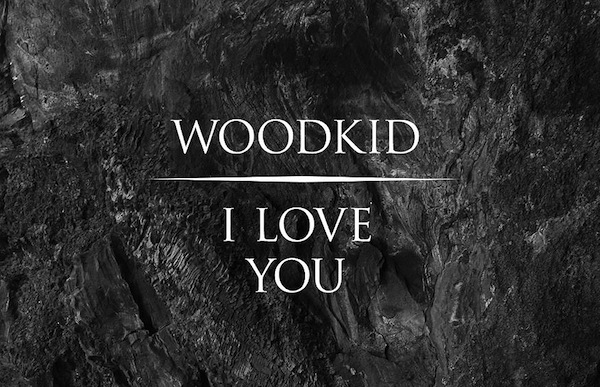 I Love You (Pharrell Remix) – Woodkid