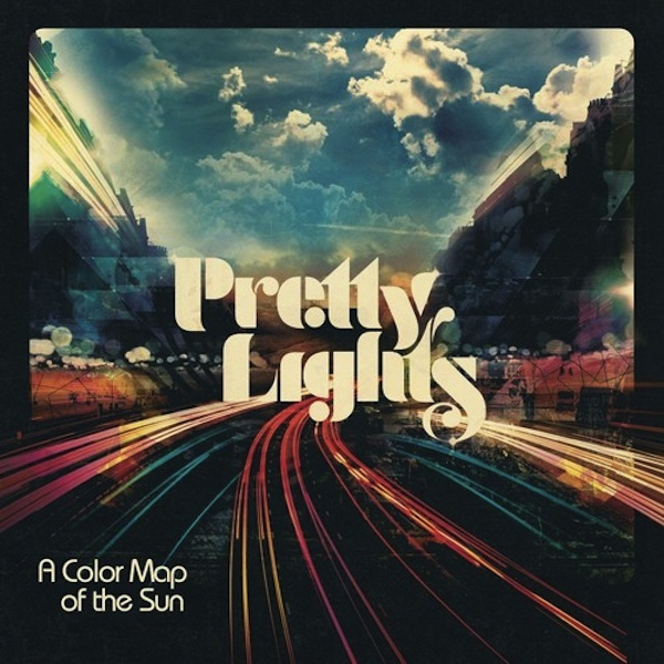 A Color Map of the Sun (Album) – Pretty Lights